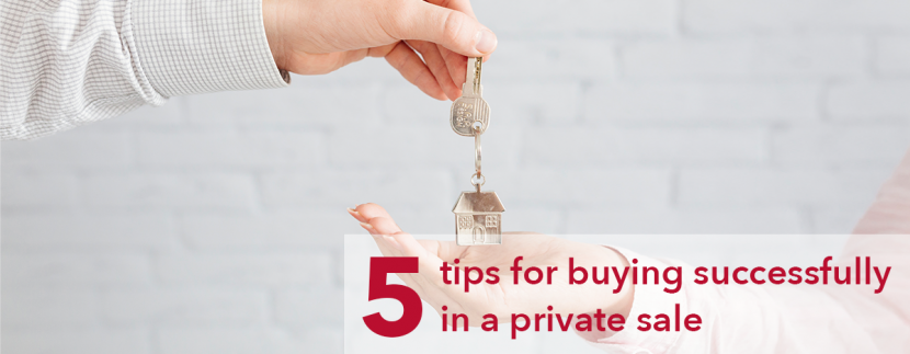 5 tips for buying successfully in a private sale - Landscape